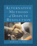 Alternative Methods of Dispute Resolution