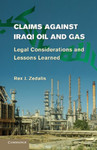 Claims Against Iraqi Oil and Gas: Legal Considerations and Lessons Learned