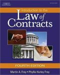 Introduction to the Law of Contracts (4th ed) by Martin Frey and Phyllis Hurey Frey