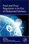 Food and Drug Regulation in an Era of Globalized Markets by Sam Halabi