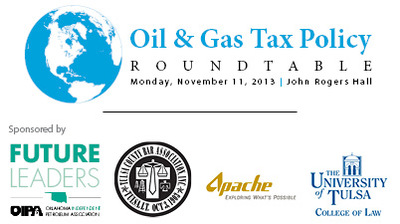 Oil & Gas Tax Policy Roundtable